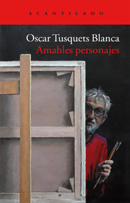 Oscar Tuwsquets_Amables Personajes